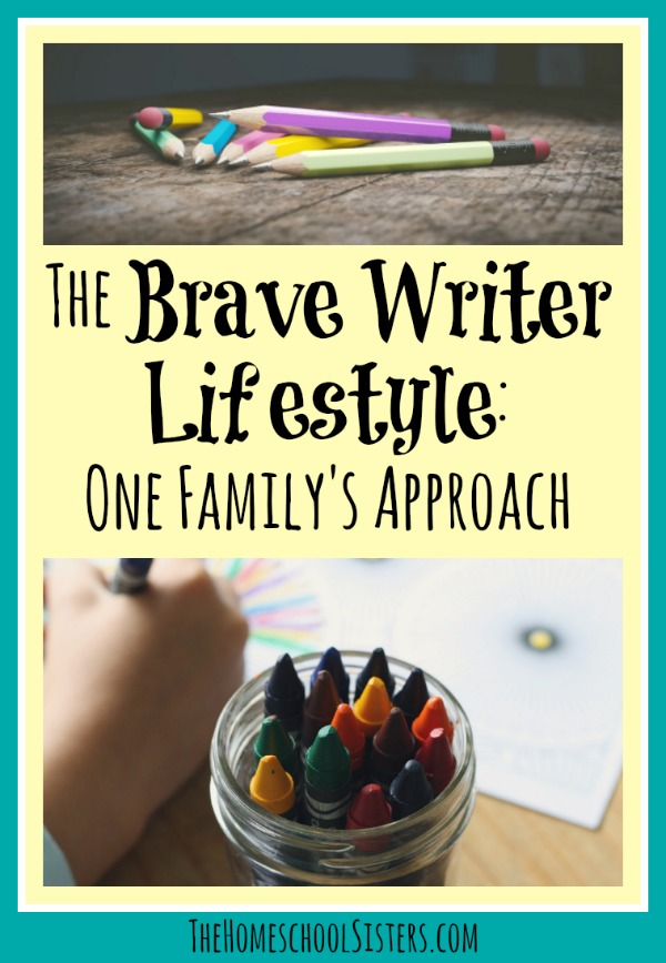 The Brave Writer Lifestyle: One Family's Approach | The Homeschool Sisters Podcast
