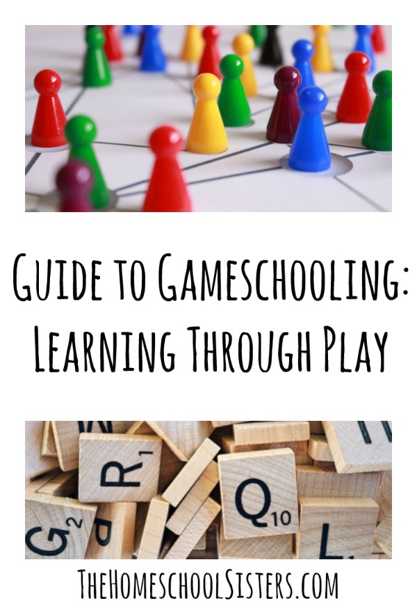 Guide to Gameschooling: Learning Through Play | The Homeschool Sisters Podcast