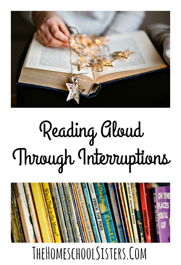 Reading Aloud Through Interruptions {Episode 36} | The Homeschool Sisters Podcast