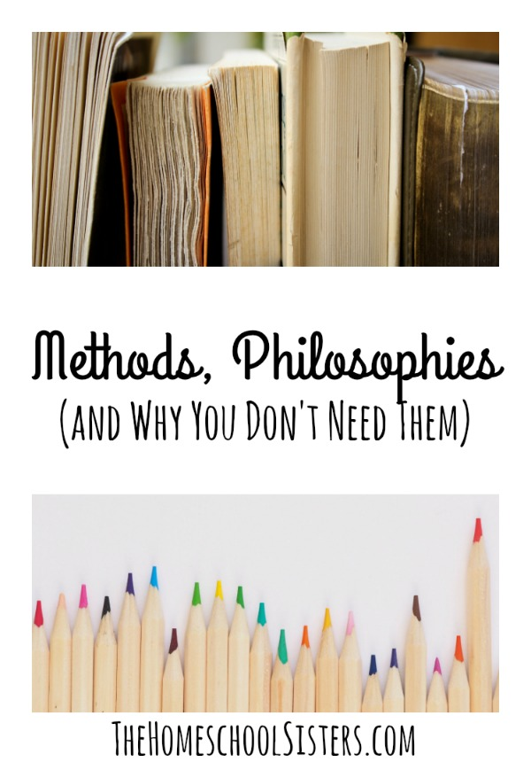 Methods, Philosophies (and Why You Don't Need Them) {Episode 67} | The Homeschool Sisters Podcast