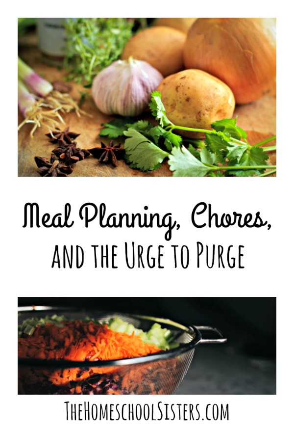 Meal Planning, Chores, and the Urge to Purge {Episode 77} | The Homeschool Sisters Podcast