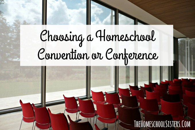 Choosing a Homeschool Convention or Conference {Episode 80} | The Homeschool Sisters Podcast