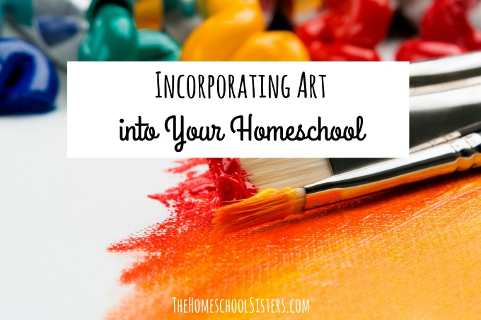 Incorporating Art into Your Homeschool {Episode 88} | The Homeschool Sisters Podcast