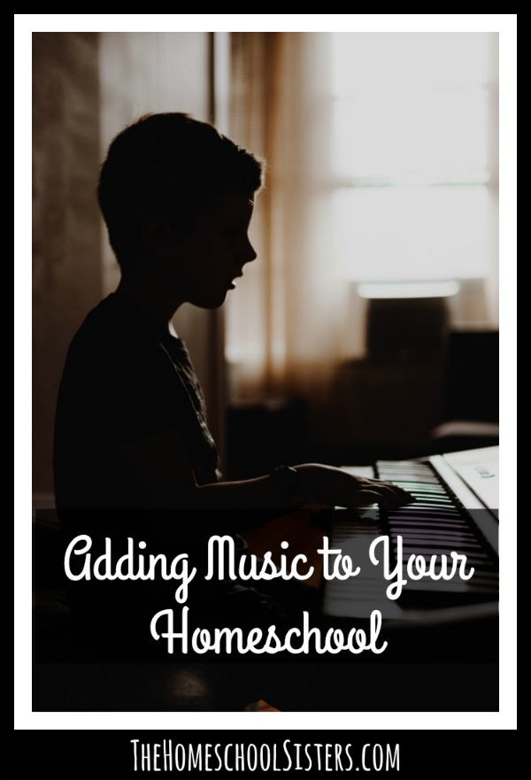 Adding Music to Your Homeschool {Episode 89} | The Homeschool Sisters Podcast