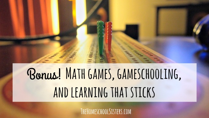 Bonus! Math games, gameschooling, and learning that sticks | The Homeschool Sisters Podcast