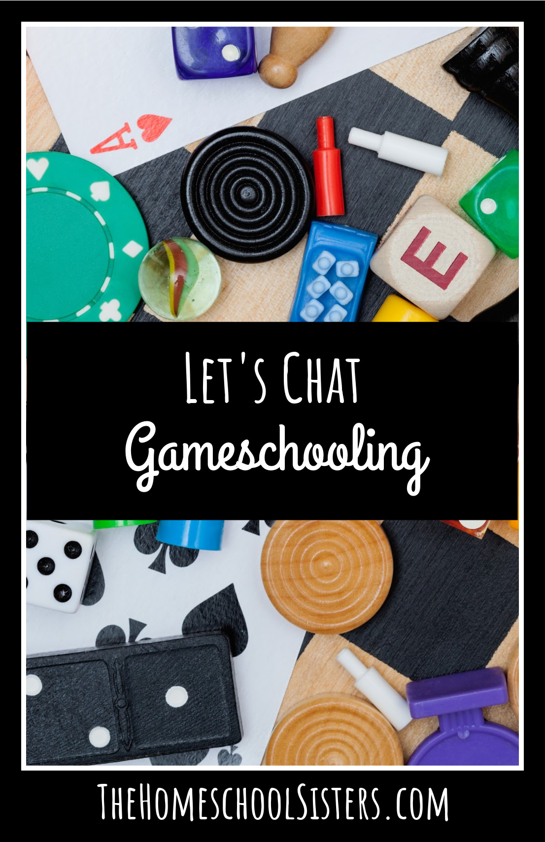 Let's Chat Gameschooling {Episode 104} | The Homeschool Sisters Podcast
