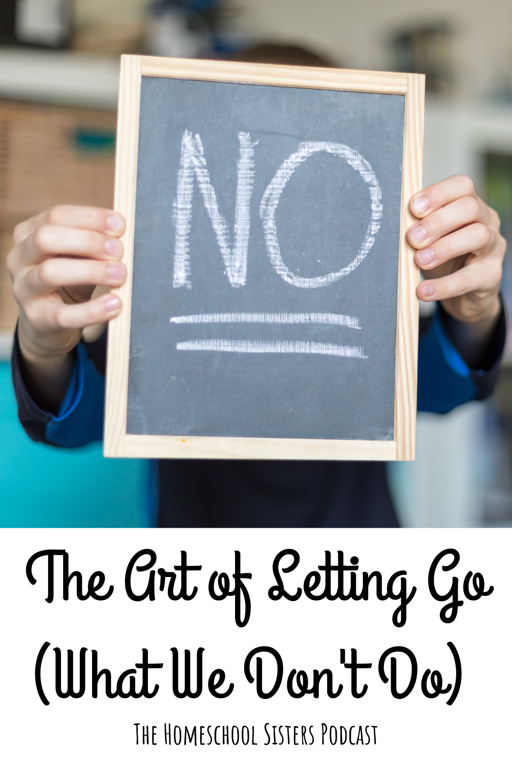 The Art of Letting Go (What We Don't Do)| The Homeschool Sisters Podcast