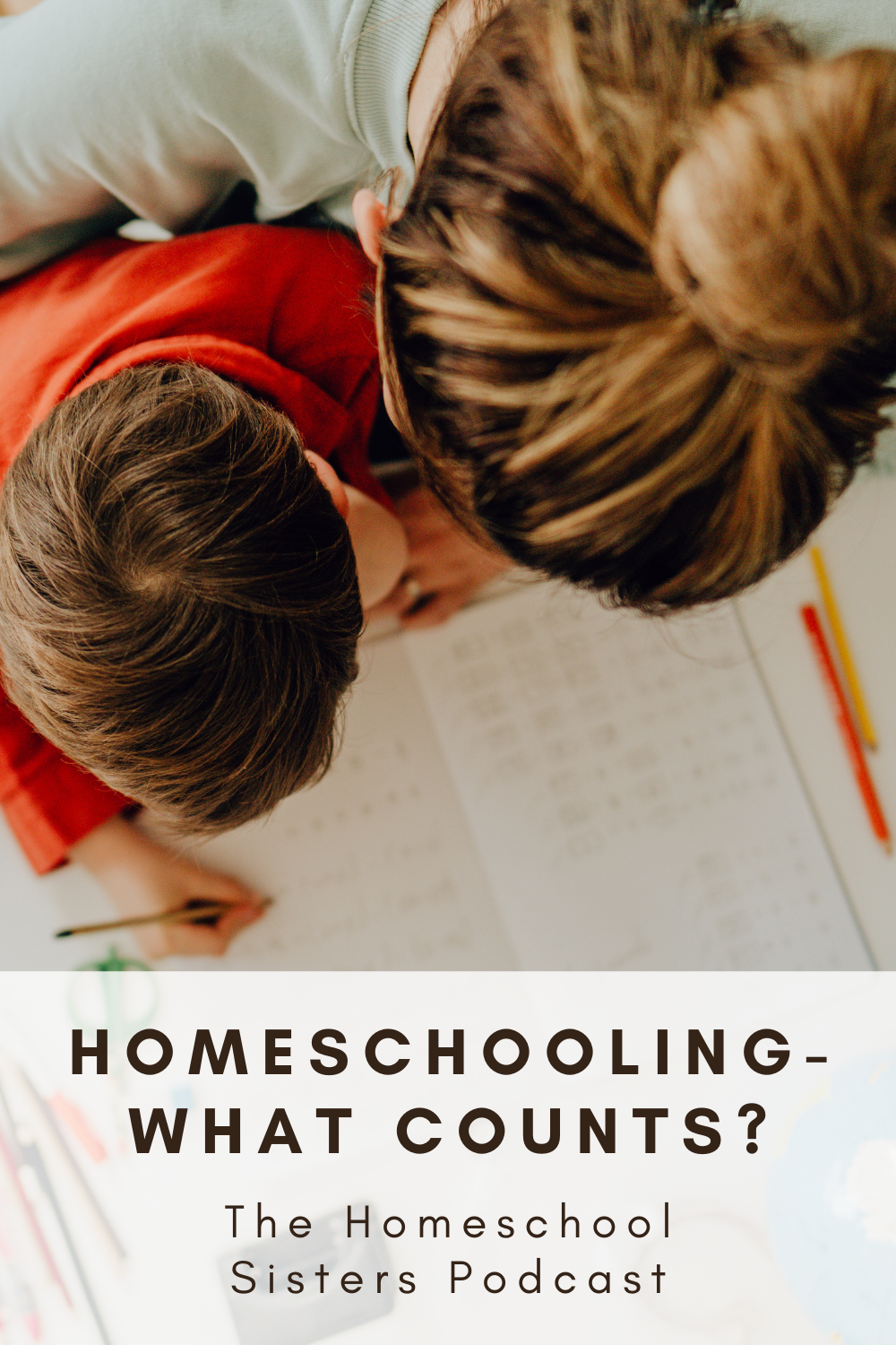 Homeschooling - What Counts? [Episode 109] | The Homeschool Sisters Podcast